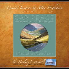 Car Peace by Max Highstein audiobook