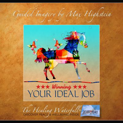 Winning Your Ideal Job by Max Highstein audiobook