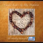 Guided Meditation For World Peace by  Max Highstein audiobook