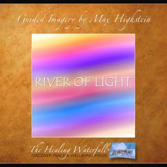 River of Light by Max Highstein audiobook