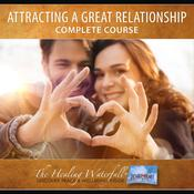 Attracting A Great Relationship by  Max Highstein audiobook