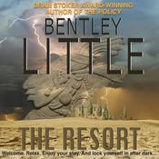 The Resort by  Bentley Little audiobook