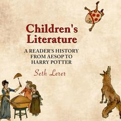 Children's Literature by Seth Lerer audiobook