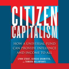 Citizen Capitalism by Lynn A. Stout audiobook