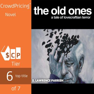 The Old Ones by S. Lawrence Parrish   audiobook