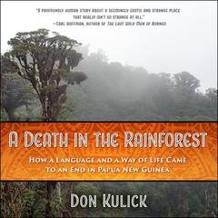 A Death in the Rainforest by Don Kulick audiobook
