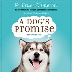 A Dog's Promise by W. Bruce Cameron audiobook