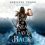 The Girl the Sea Gave Back by  Adrienne Young audiobook