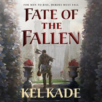 Fate of the Fallen by Kel Kade audiobook