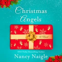 Christmas Angels by Nancy Naigle audiobook