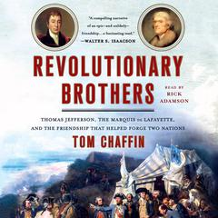 Revolutionary Brothers by Tom Chaffin audiobook