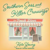 Southern Sass and Killer Cravings by  Kate Young audiobook