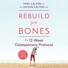 Rebuild Your Bones by Mira Calton, CN audiobook