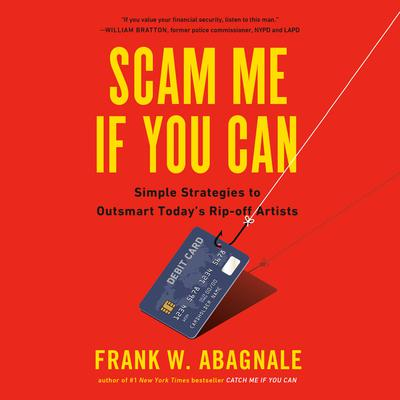 Scam Me If You Can by Frank Abagnale audiobook