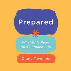 Prepared by Diane Tavenner audiobook