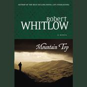 Mountain Top by  Robert Whitlow audiobook
