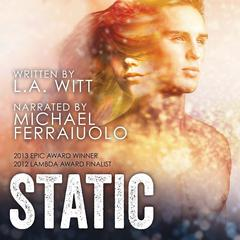 Static by L.A. Witt audiobook