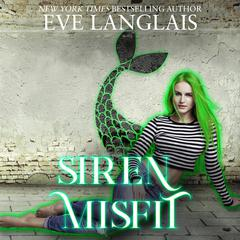 Siren Misfit by Eve Langlais audiobook