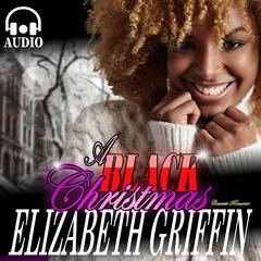 A Black Christmas by Elizabeth Griffin audiobook