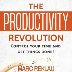 The Productivity Revolution by Marc Reklau audiobook