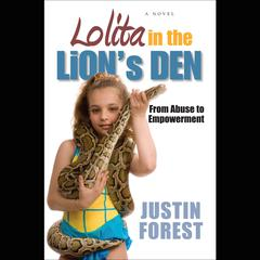 Lolita in the Lion's Den by Justin Forest audiobook