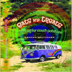 Eats and Treats Catering for Couch Potatoes by Graham Whittaker audiobook