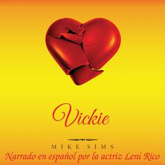 Vickie (Español) by Mike Sims audiobook
