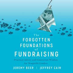 The Forgotten Foundations of Fundraising by Jeremy Beer audiobook