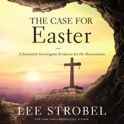 The Case for Easter by  Lee Strobel audiobook