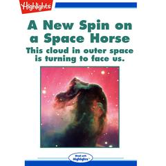 A New Spin on a Space Horse