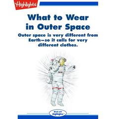 What to Wear in Outer Space