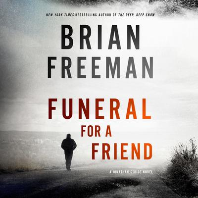 Funeral for a Friend by Brian Freeman audiobook