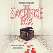 The Sacrifice Box by  Martin Stewart audiobook