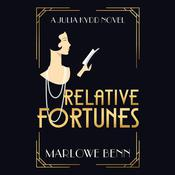 Relative Fortunes by  Marlowe Benn audiobook