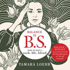 Balance is BS by Tamara Loehr audiobook