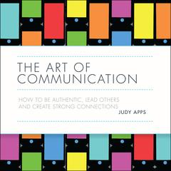 The Art of Communication by Judy Apps audiobook