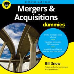 Mergers & Acquisitions for Dummies by Bill Snow audiobook