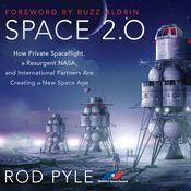 Space 2.0 by  Rod Pyle audiobook