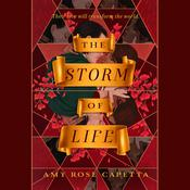The Storm of Life by  Amy Rose Capetta audiobook
