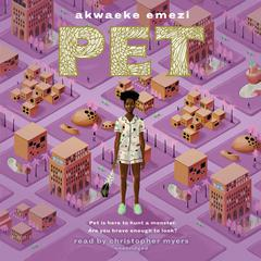 Pet by Akwaeke Emezi audiobook