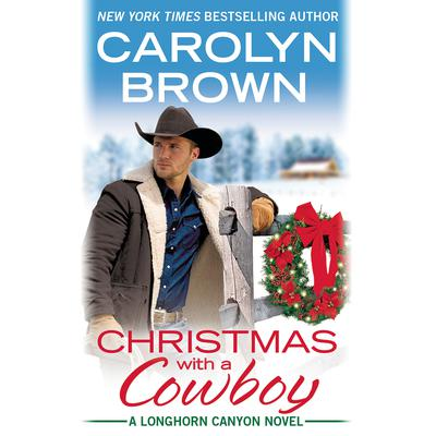 Christmas with a Cowboy by Carolyn Brown audiobook