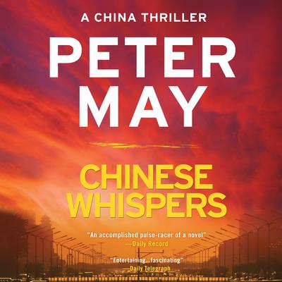 Chinese Whispers by Peter May audiobook