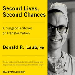 Second Lives, Second Chances by Donald R Laub audiobook