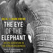 The Eye of the Elephant by  Delia Owens audiobook