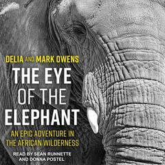 The Eye of the Elephant by Mark Owens audiobook