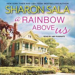 A Rainbow Above Us by Sharon Sala audiobook