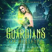 Guardians of Hellfire by  Elizabeth Hartwell audiobook