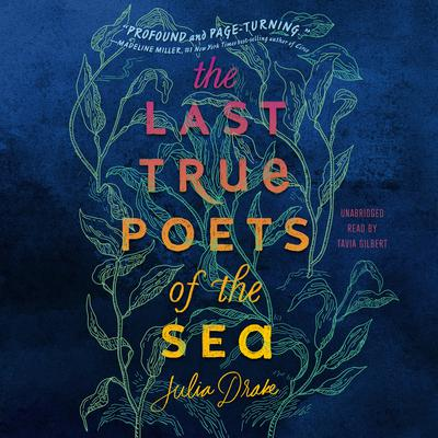 The Last True Poets of the Sea by Julia Drake audiobook