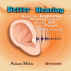 Better Hearing by Instafo  audiobook