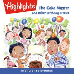 The Cake Master and Other Birthday Stories by various authors audiobook